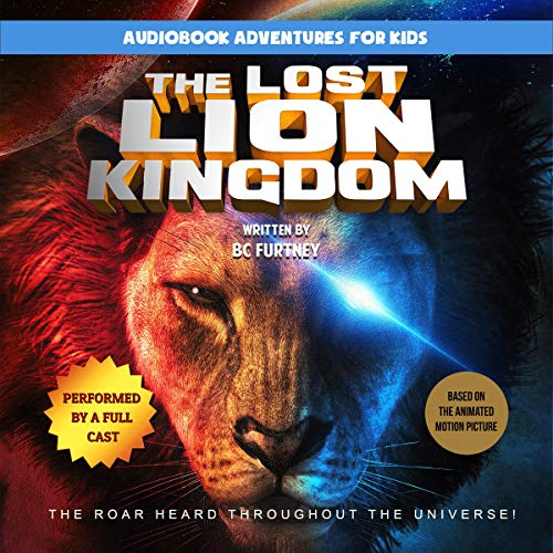The Lost Lion Kingdom audiobook cover art