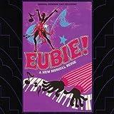 EUBIE! A New Musical Revue – Original Broadway Cast Recording