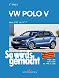 VW Polo ab 6/09: So wird's gemacht - Band 149 - Rüdiger Etzold