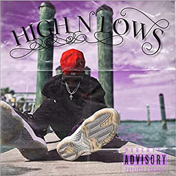 HIGH N LOWS