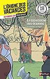 L'énigme des vacances - Le labyrinthe des dragons - Un roman-jeu pour réviser les...