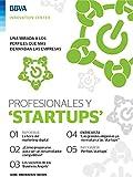 Ebook: Profesionales y 'startups' (Innovation Trends Series)