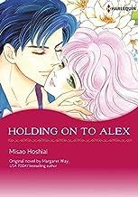 Holding On To Alex: Harlequin Comics