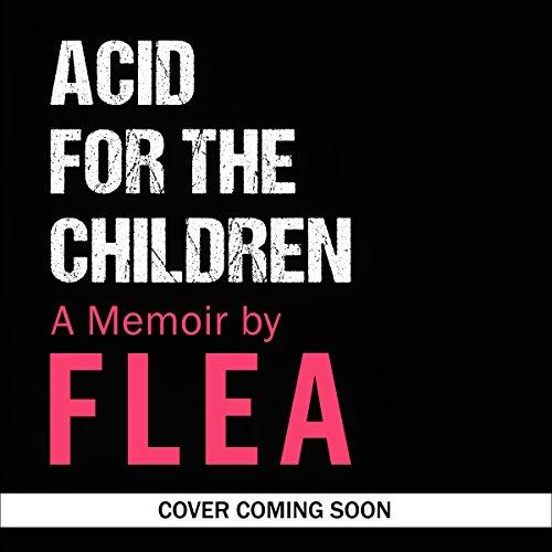 Couverture de Acid for the Children