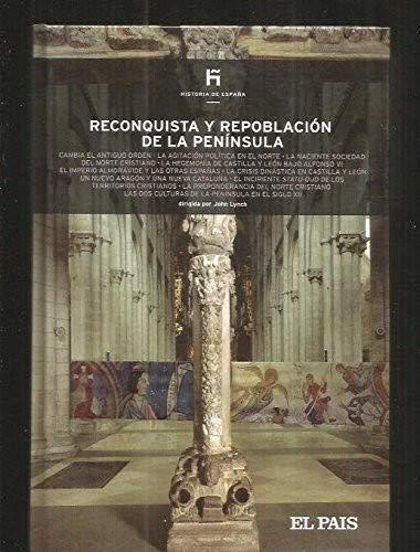 Reconquista y repoblacion de la peninsula