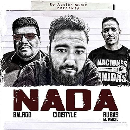 Rubas El Invicto feat. Cidistyle & BalRod