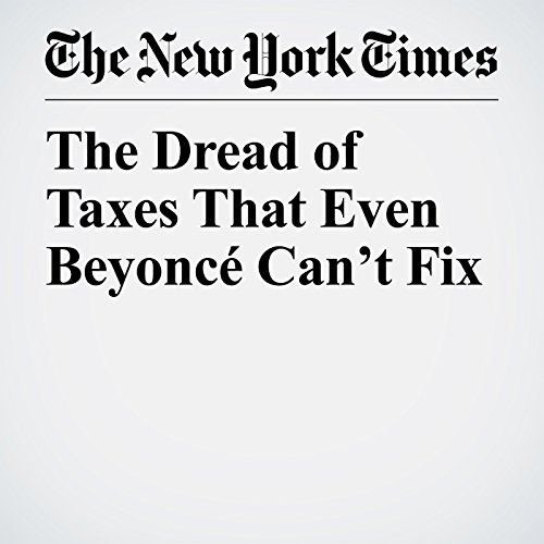 The Dread of Taxes That Even Beyoncé Can't Fix audiobook cover art