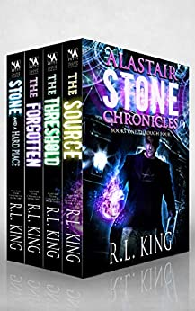 Alastair Stone Chronicles Box Set: An Alastair Stone Urban Fantasy Collection (Alastair Stone Chronicles Books 1-4) (The Alastair Stone Chronicles Box Sets Book 1) by [R. L. King]