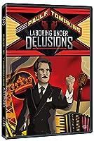 Laboring Under Delusions [DVD]