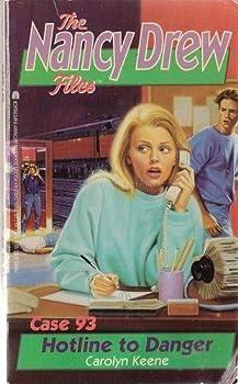 Hotline to Danger - Book #93 of the Nancy Drew Files