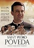 Saint Pedro Poveda: Priest, Educator, Martyr
