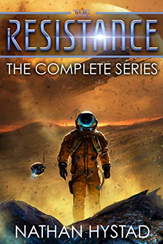 The Resistance: The Complete Series (Books 1-3) by [Nathan Hystad]