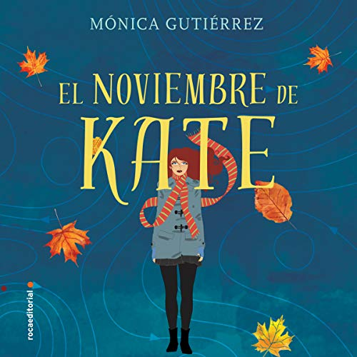 El noviembre de Kate [Kate's November] audiobook cover art