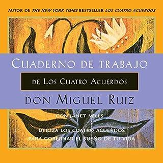 Cuaderno de trabajo de Los Cuatro Acuerdos (Narración en Castellano) [Workbook of the Four Agreements] cover art