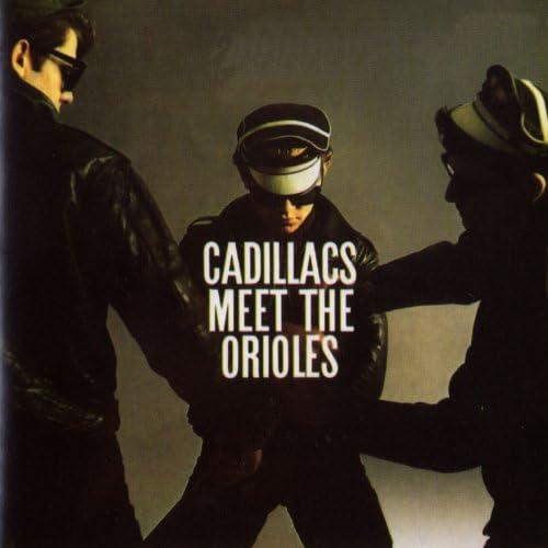 The Cadillacs/The Orioles