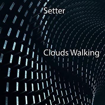 Clouds Walking