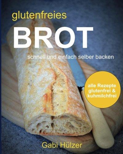 glutenfreies brot: schnell und einfach selber backen