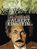 Les guerres d'Albert Einstein, Tome 1