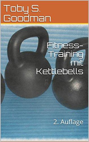 Fitness-Training mit Kettlebells: 2. Auflage
