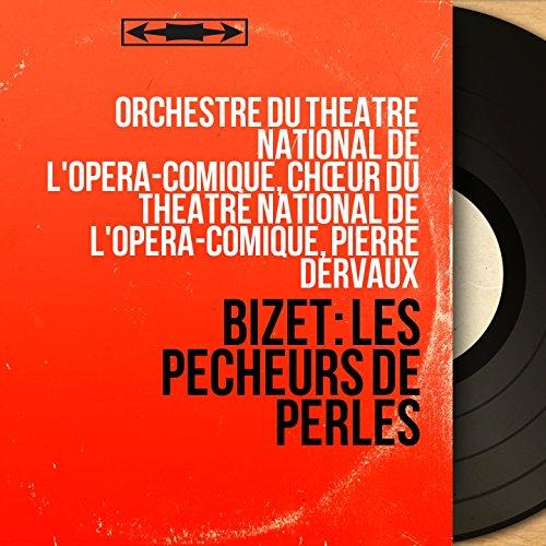 Bizet: Les pêcheurs de perles (Mono Version)