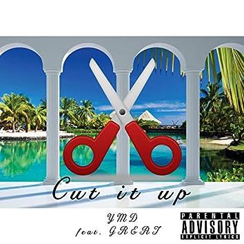 Cut It Up (feat. Great)