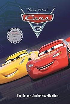 Cars 3 Junior Novel (Disney Junior Novel (ebook)) by [Disney Books]