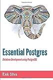 Essential Postgres: Database Development using PostgreSQL