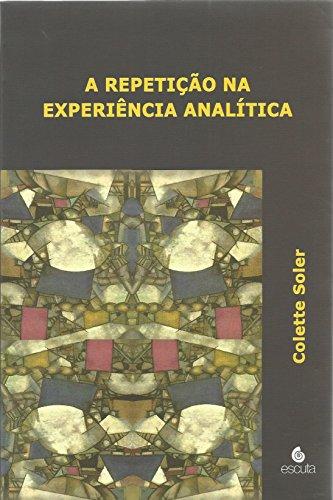 A Repetição na Experiência Analítica