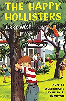 The Happy Hollisters by [Jerry West, Helen S. Hamilton]