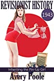 Inheriting the Pin-Up Girl: Revisionist History Book One (English Edition)...