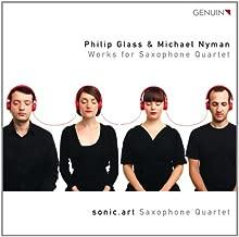 Glass, Nyman : Œuvres pour Quatuor de Saxophones. Sonic.Art