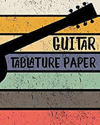 Guitar Tablature Paper: Blank Notebook 6 line staves and 5 blank chord boxes on top of each page 110 pages