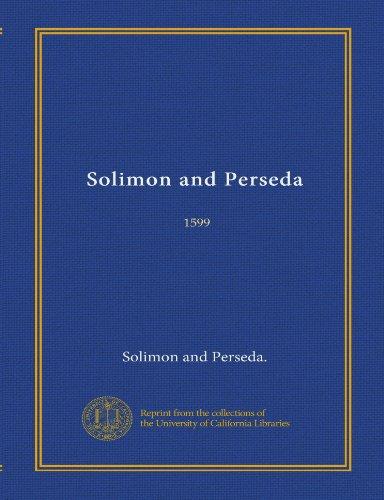 Solimon and Perseda (Vol-1): 1599
