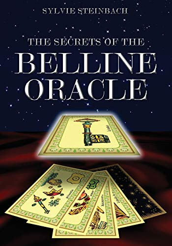 The Secrets of the Belline Oracle