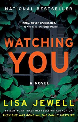 Watching You: A Novel