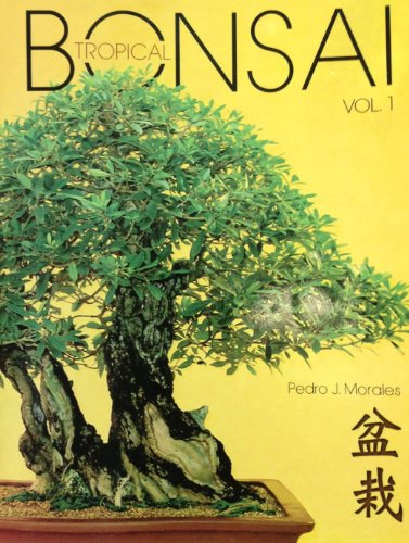 Bonsai Tropical Vol. 1 (Spanish Edition)