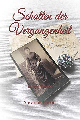 Schatten der Vergangenheit: Ein Wycliff Roman (Wycliff Romane) (German Edition)