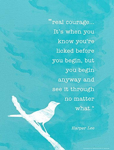 ECHO-LIT, LLC Real Courage Harper Lee Minimalist Art Print. to Kill a Mockingbird Quote Poster