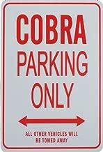 COBRA Parking Only - Miniature Fun Parking Sign