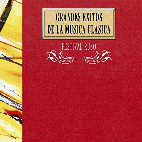 Grandes Exitos de la Música Clásica: Festival Ruso
