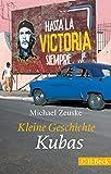 Kleine Geschichte Kubas - Michael Zeuske