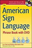 The American Sign Language Phras...