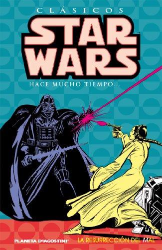 Clásicos Star Wars nº 03/07: La resurreción del mal (Star Wars: Cómics Leyendas)