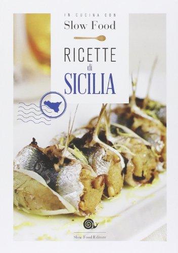 Ricette di Sicilia: la Cucina Siciliana