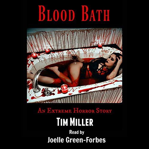 Page de couverture de Blood Bath: An Extreme Horror Story