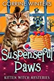 Suspenseful Paws (Kitten Witch Cozy Mystery Book 16) (Kindle Edition)