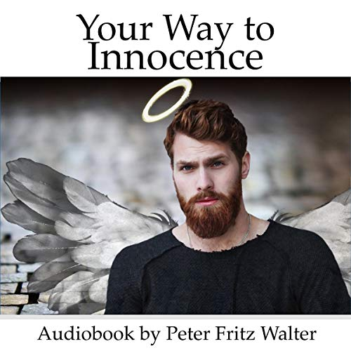 Your Way to Innocence: A Heretic's Guide audiobook cover art
