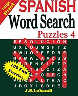 Large Print SPANISH Word Search Puzzles 4 (Volume 4) (Spanish Edition)