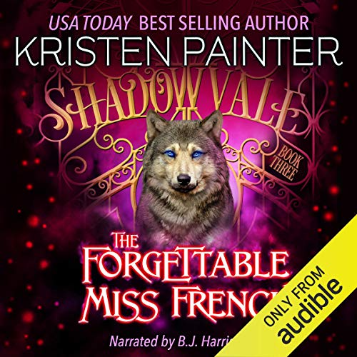The Forgettable Miss French: Shadowvale, Book 3