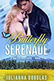 Butterfly Serenade (O'Malley Brothers Book 1) (English Edition)